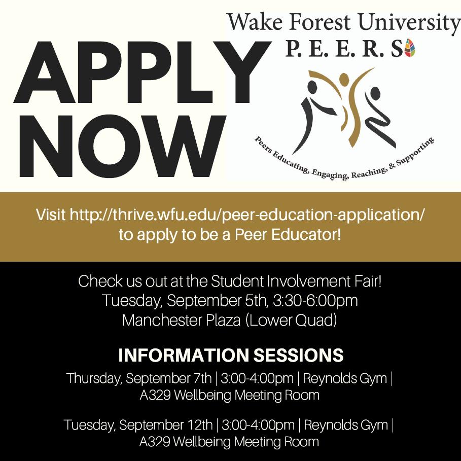 Apply here: http://thrive.wfu.edu/peer-education-application/