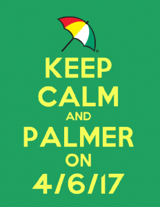 Keep Calm and Palmer On 4/6/17