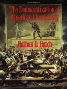 democratization-of-american-christianity