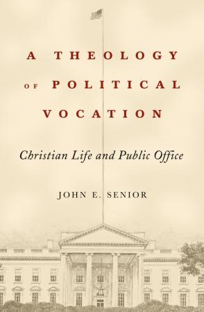 senior-book-cover-theology-political-vocation